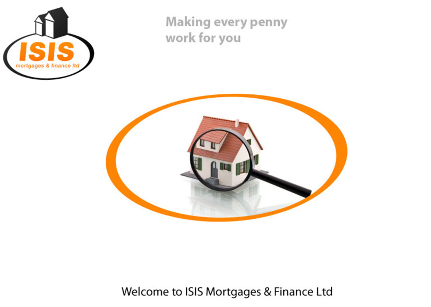 Isis Mortgages & Finance Ltd Welcome