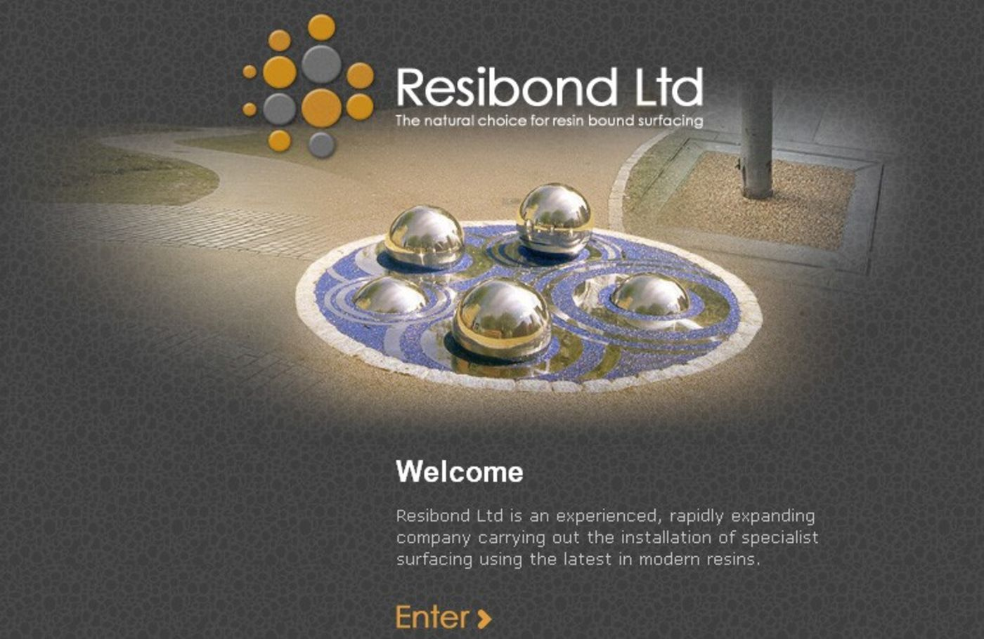 Resibond Welcome