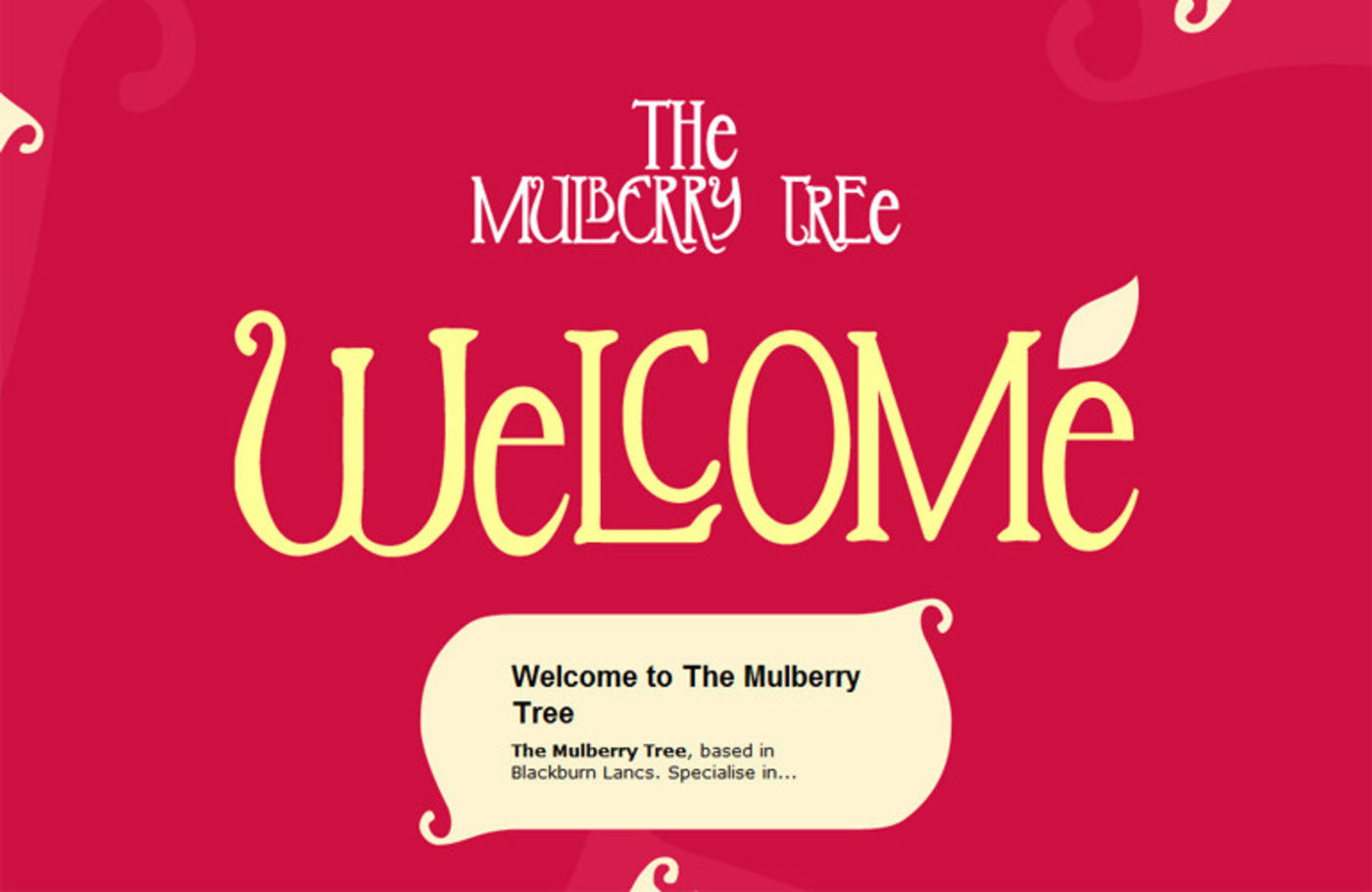 The Mulberry Tree Welcome