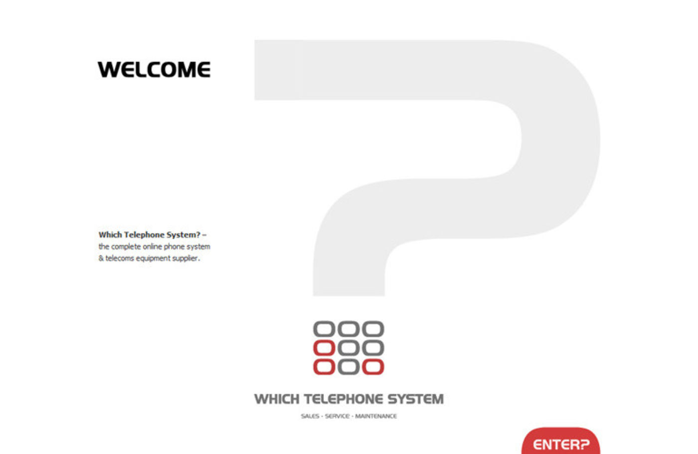 Which Telephone System Welcome